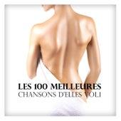 Les 100 meilleures chansons d'elles vol. 1 by Various Artists