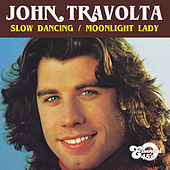Slow Dancing / Moonlight Lady (Digital 45) de John Travolta