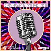 Nobody Sings Tonight: Great Instrumentals Vol. 23 by Various Artists
