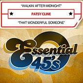 Walkin' After Midnight / That Wonderful Someone (Digital 45) by Patsy Cline