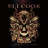 Primitive Son by Eli Cook