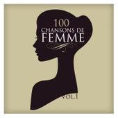 100 Chansons De Femme Vol. 1 by Various Artists