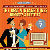 The Best Vintage Tunes. Nuggets & Rarities ¡Best Quality! Vol. 7 by Various Artists