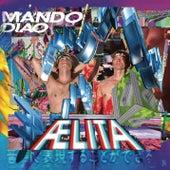 Aelita by Mando Diao