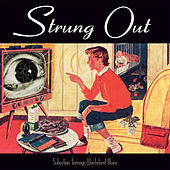 Suburban Teenage Wasteland Blues (Reissue) de Strung Out