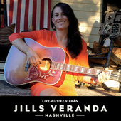 Livemusiken från Jills Veranda Nashville by Jill Johnson