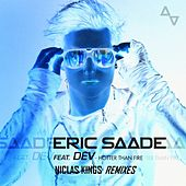 Hotter Than Fire (Niclas Kings Remixes) by Eric Saade