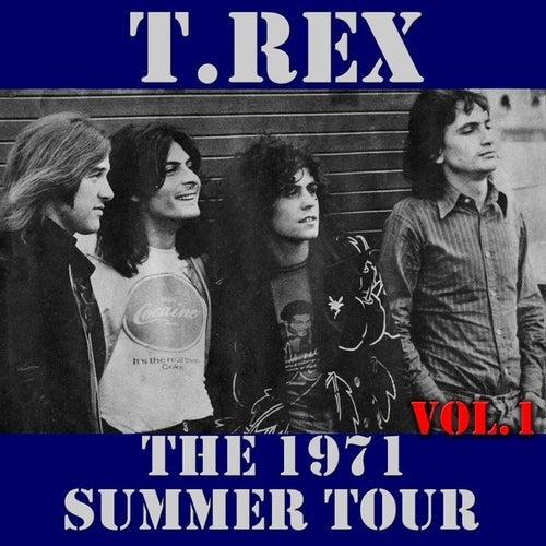 T.Rex: The 1971 Summer Tour, Vol. 1 (Live) by T. Rex
