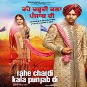 Rahe Chardi Kala Punjab Di (Original Motion Picture Soundtrack) by Various Artists