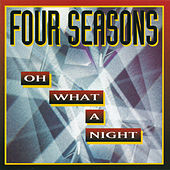 Oh What A Night de Frankie Valli & The Four Seasons