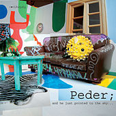 And He Just Pointed To The Sky by Peder