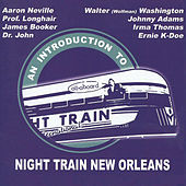 An Intro To Night Train New Orleans Vol. 1 de Various Artists