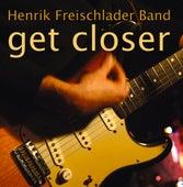 Get Closer by Henrik Freischlader Band