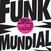 Tamborzuda - Funk Mundial #2 by Sinden+Count Of Monte Cristal