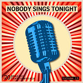 Nobody Sings Tonight: Great Instrumentals Vol. 19 de Various Artists