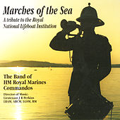 Marches Of The Sea by Captain JR Perkins The Band Of Her Majesty's Royal Marines