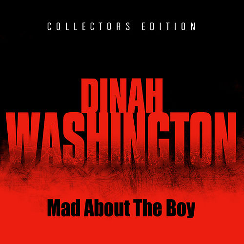 Mad About The Boy by Dinah Washington