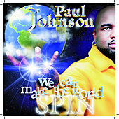We Can Make The World Spin - Digital Part 1 by Paul Johnson