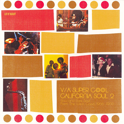 Super Cool California Soul 2 by Various Artists