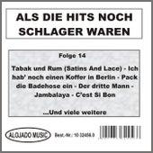 Als die Hits noch Schlager waren Folge 14 by Various Artists