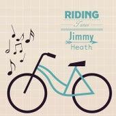 Riding Tunes von Jimmy Heath