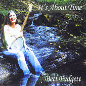 It's About Time by Bett Padgett