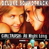 Girltrash: All Night Long (Deluxe Edition) [Original Motion Picture Soundtrack] von Various Artists