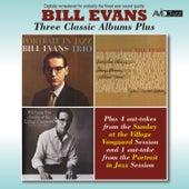 Three Classic Albums Plus (Portrait in Jazz / Everybody Digs Bill Evans / Sunday at the Village Vanguard) [Remastered] de Bill Evans