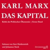 Das Kapital - Kritik der Politischen Ökonomie von Karl Marx