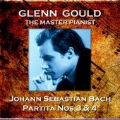 Johann Sebastian Bach: Partita Nos 3 & 4 by Glenn Gould