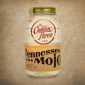 Tennessee Mojo von The Cadillac Three
