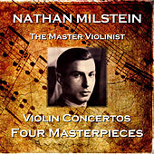 Violin Concertos - Four Masterpieces de Nathan Milstein