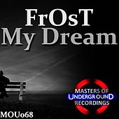 My Dream by Frost
