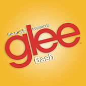 Glee: The Music, Bash by Glee Cast