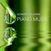 Ultimate Relaxing Piano Music for Wellness, Spa, Massage, Shiatsu, Study, Concentration, Deep Relax, Yoga & Stretching by Relaxing Piano Masters