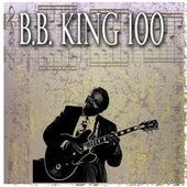 B.B. King 100 by B.B. King