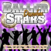 Baller Stars Discofox - Die besten Mallorca Schlager Hits vom Opening 2014 bis zum Closing 2015 (Party und Fox XXL bis 2016) by Various Artists