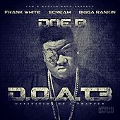 D.O.A.T. 3 (Definition Of A Trapper) (Deluxe Edition) by Doe B