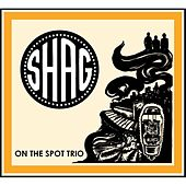 Shag by On The Spot Trio