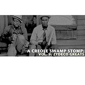 A Creole Swamp Stomp, Vol. 9: Zydeco Greats de Various Artists