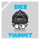 Viaduct by Dice