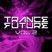 Trance Future Vol.2 - EP by Various Artists