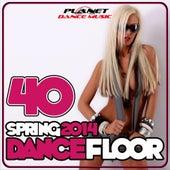 40 Dancefloor Spring 2014 - EP von Various Artists