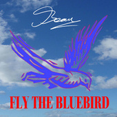 Fly the Bluebird von Beau