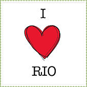 I Love Rio by Various Artists