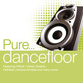 Pure... Dancefloor von Various Artists