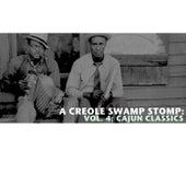 A Creole Swamp Stomp, Vol. 4: Cajun Classics by Various Artists
