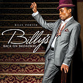 Billy's Back On Broadway by Billy Porter