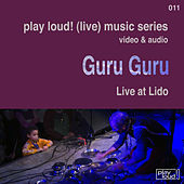 Live at Lido von Guru Guru