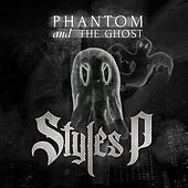 Phantom and The Ghost von Styles P